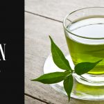 Why Green Tea?