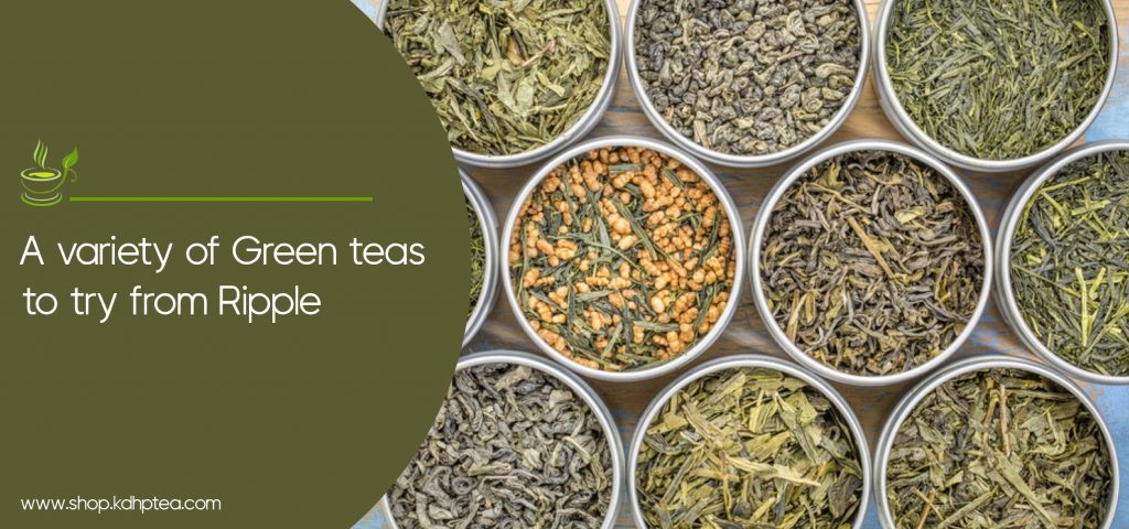A variety of Green teas to try from Ripple