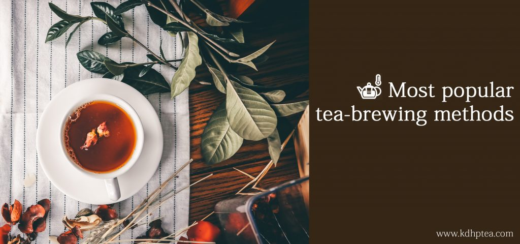 Most popular tea-brewing methods